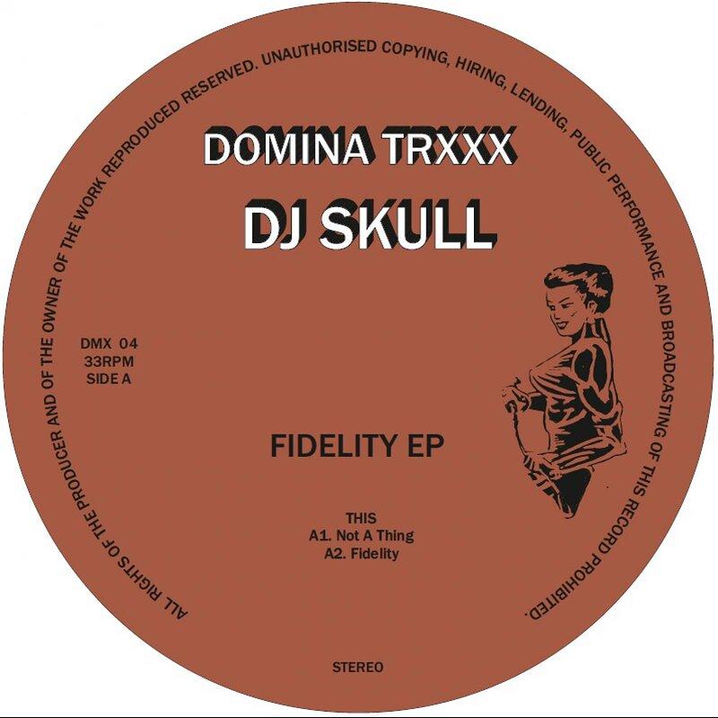 Cover art - DJ Skull: Fidelity EP