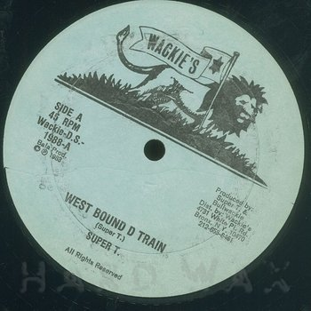 Cover art - Super T.: West Bound D Train