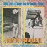 Cover art - Johnny Osbourne: Nuh Dis (Come Ya Fe Drink Milk)