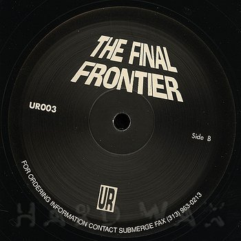 Cover art - Underground Resistance: The Final Frontier