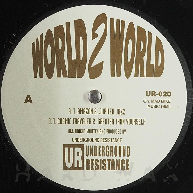 Cover art - Underground Resistance: World 2 World
