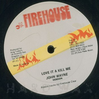 Cover art - John Wayne: Love It A Kill Me