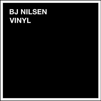 Cover art - BJ Nilsen: Vinyl