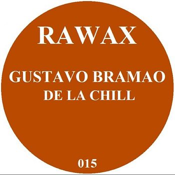 Cover art - Gustavo Bramao: De La Chill