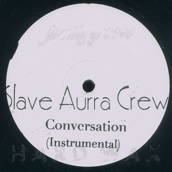 Cover art - Slave Aurra Crew: Conversation