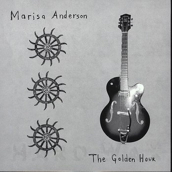 Cover art - Marisa Anderson: The Golden Hour