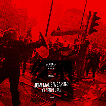 Cover art - Homemade Weapons: Clarion Call