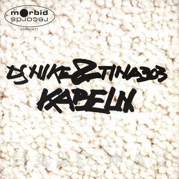 Cover art - DJ Nike & Tina 303: Kabeln