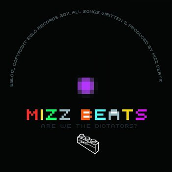 Cover art - Mizz Beats: Are We The Dictators?