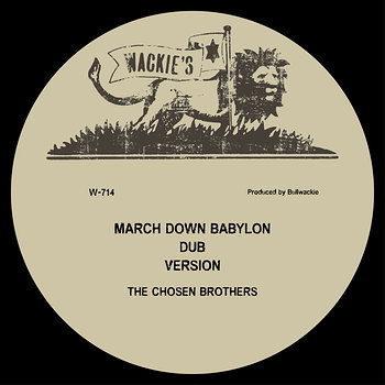 Cover art - The Chosen Brothers: March Down Babylon