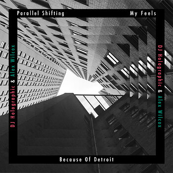 Cover art - DJ Holographic & Alex Wilcox: Parallel Shifting