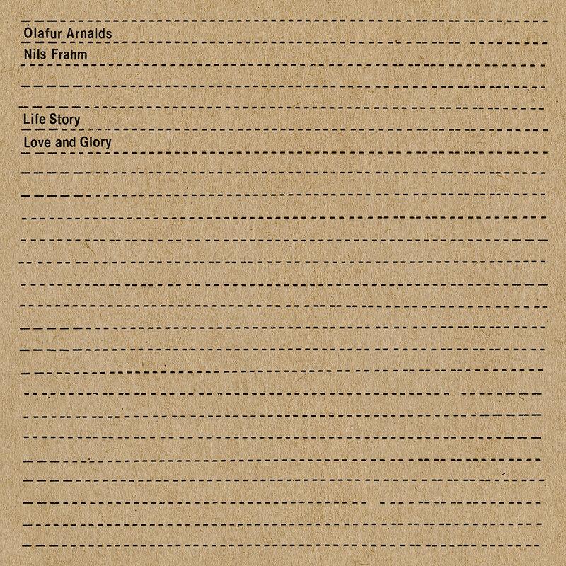 Cover art - Ólafur Arnalds & Nils Frahm: Life Story Love and Glory