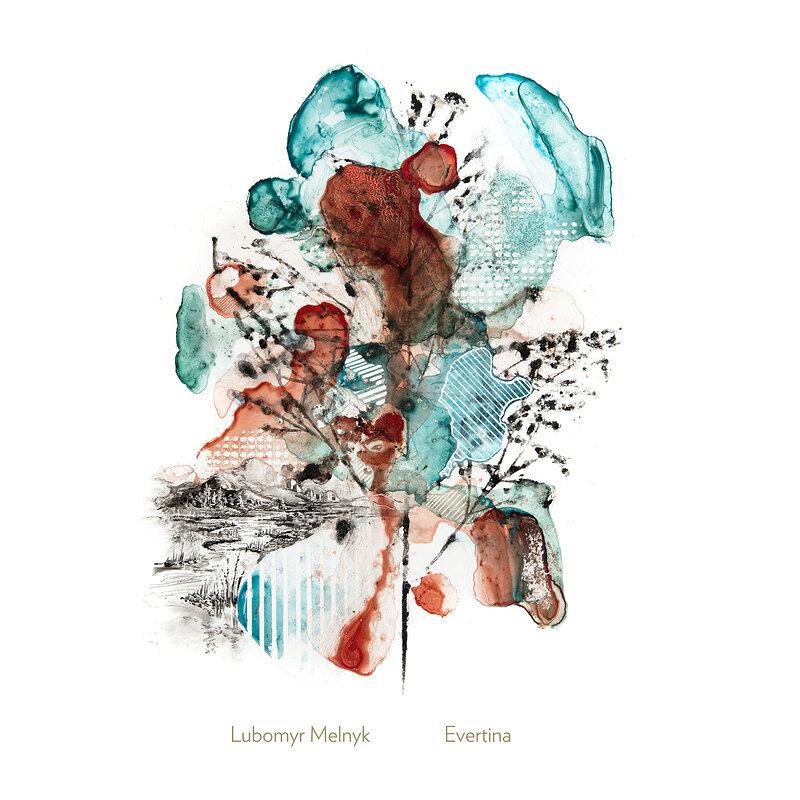 Cover art - Lubomyr Melnyk: Evertina