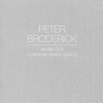 Cover art - Peter Broderick: Music for Contemporary Dance