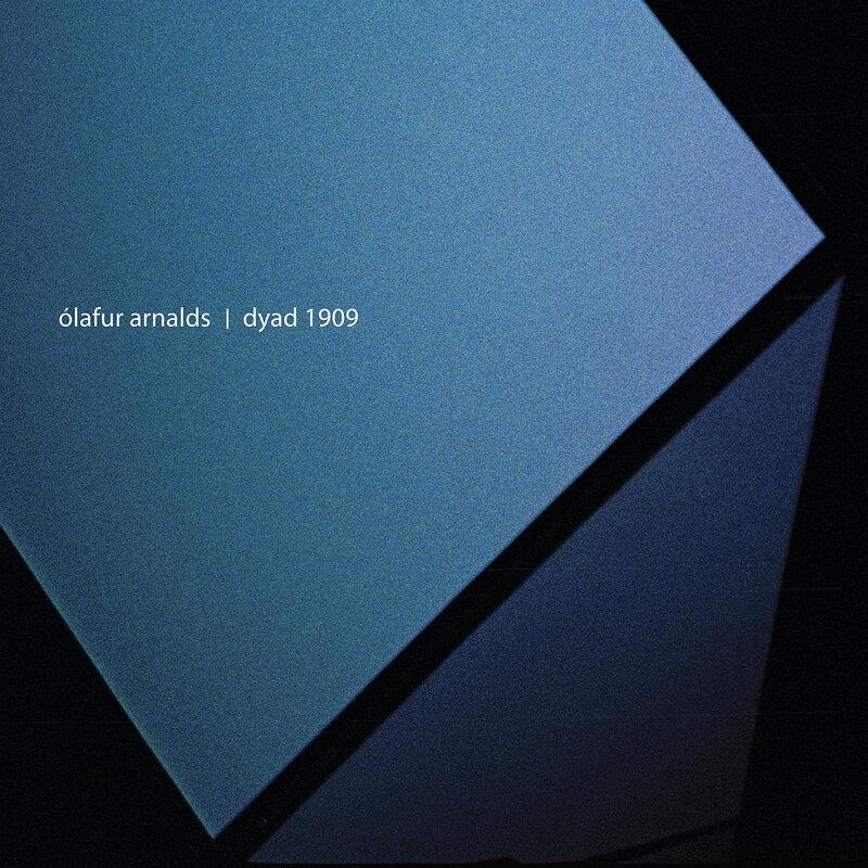 Cover art - Ólafur Arnalds: Dyad 1909