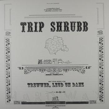Cover art - Trip Shrubb: Trewwer, Leud un Danz