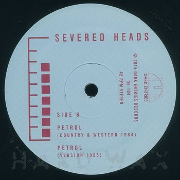 Cover art - Severed Heads: Petrol