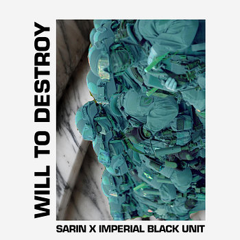 Cover art - Sarin x Imperial Black Unit: Will To Destroy