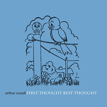 Cover art - Arthur Russell: First Thought Best Thought