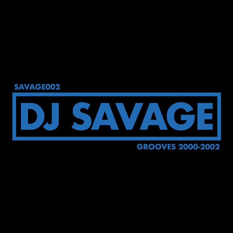 Cover art - DJ Savage: Grooves 2000-2002