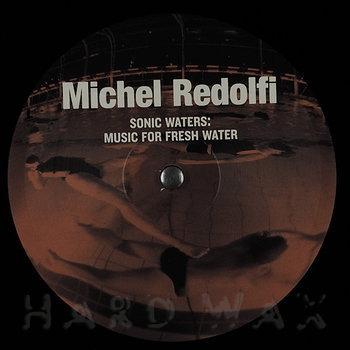 Cover art - Michel Redolfi: Sonic Waters, Underwater Music 1979-1987