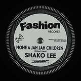 Cover art - Shako Lee: None A Jah Jah Children