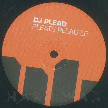 Cover art - DJ Plead: Pleats Plead EP