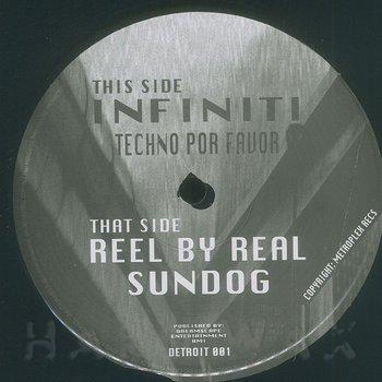 Cover art - Infiniti / Reel By Real: Techno Por Favor / Sundog