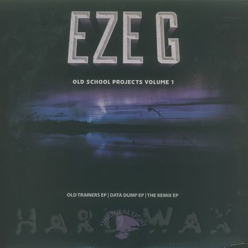 Cover art - Eze G: Old School Projects Volume 1