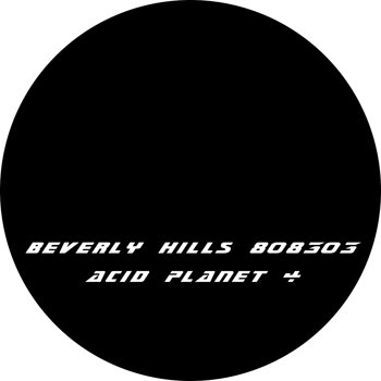 Cover art - Beverly Hills 808303: Acid Planet 4