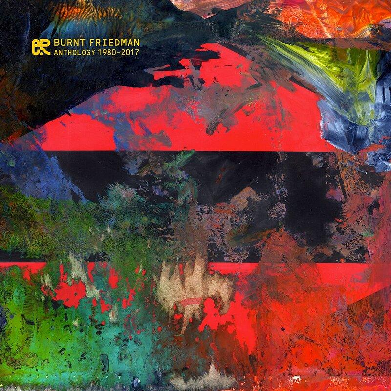 Cover art - Burnt Friedman: Anthology (1980-2017)