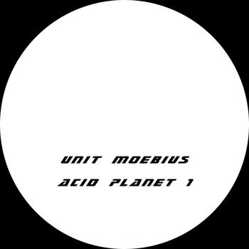 Cover art - Unit Moebius: Acid Planet 1