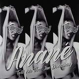 Cover art - Anané: Tell Me That I'm Dreaming (Remixes)