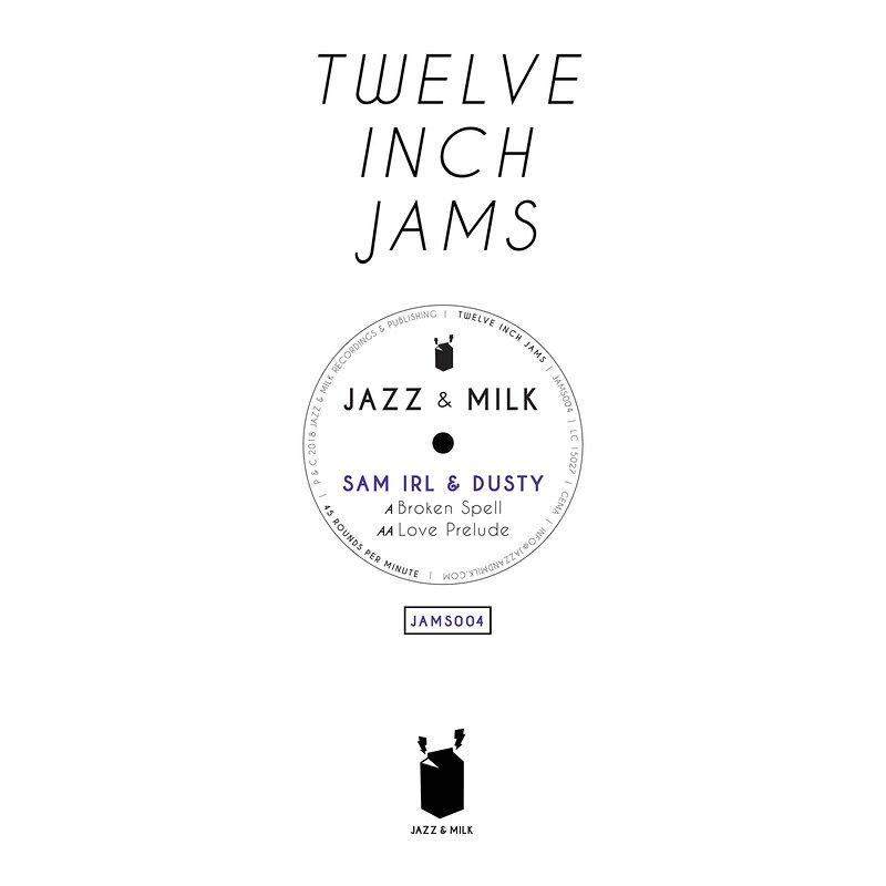 Cover art - Sam Irl & Dusty: Twelve Inch Jams 004