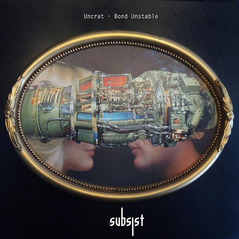 Cover art - Uncrat: Bond Unstable