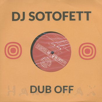 Cover art - DJ Sotofett: Dub Off