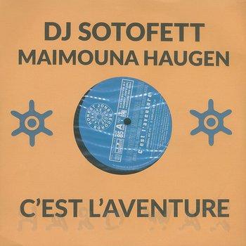 Cover art - DJ Sotofett & Maimouna Haugen: C'Est L'Aventure