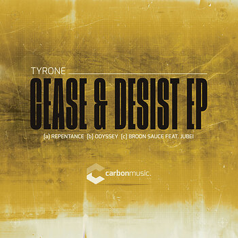 Cover art - Tyrone: Cease & Desist EP