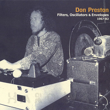 Cover art - Don Preston: Filters, Oscillators & Envelopes 1967-75