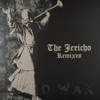 Cover art - Ancient Methods: The Jericho Remixes