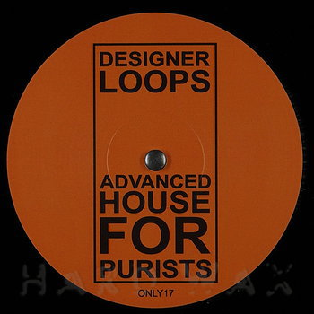 Cover art - Designer Loops: Advanced House For Purists