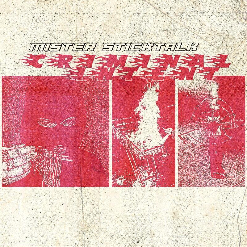 Cover art - Mister Sticktalk: Criminal Intent