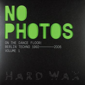 Cover art - Various Artists: No Photos On The Dancefloor - Volume 1