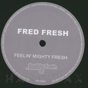 Cover art - Fred Fresh: Feelin' Mighty Fresh