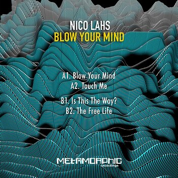 Cover art - Nico Lahs: Blow Your Mind EP