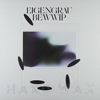 Cover art - Bewwip: Eigengrau