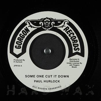 Cover art - Paul Hurlock: Some One Cut It Down