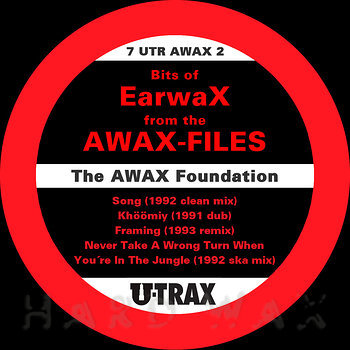 Cover art - AWAX Foundation: Bits of Earwax from the AWAX-Files
