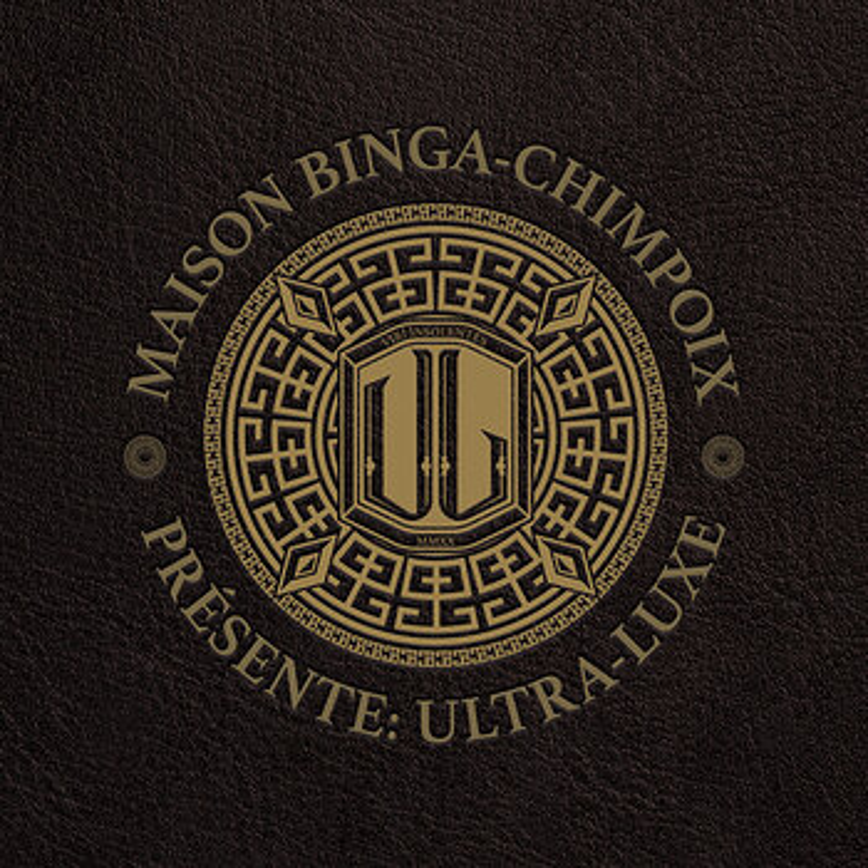 Cover art - Sam Binga & Chimpo: Maison Binga-Chimpoix Présente: Ultra Luxe