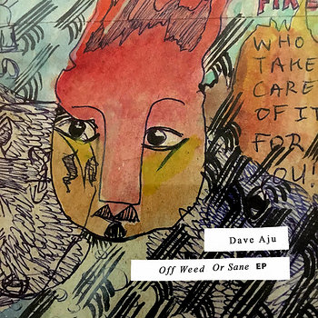 Dave Aju: Off Weed Or Sane EP - Hard Wax